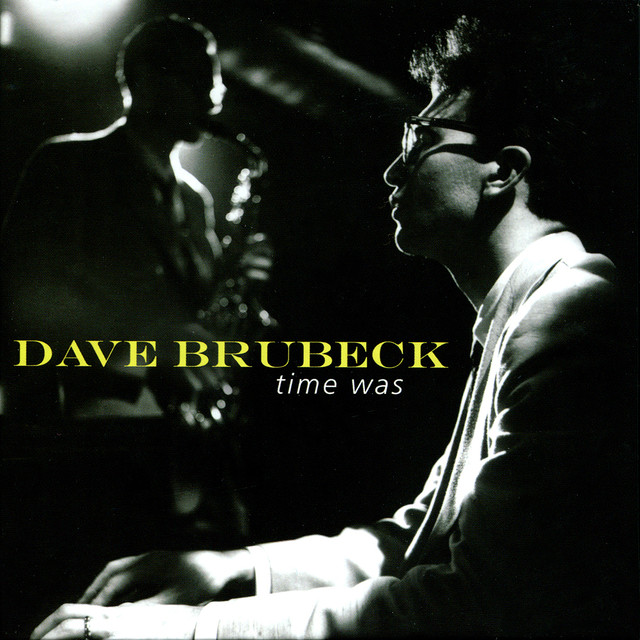 Dave Brubeck Time Was album cover
