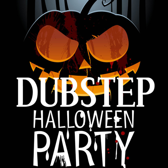 Dubstep Halloween Dance Party Music by Dubstep Halloween Party Dj ...