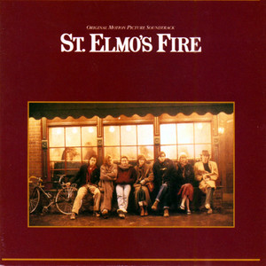 St. Elmo's Fire - Music From The Original Motion Picture Soundtrack album