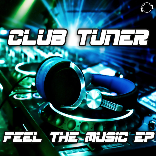 Feel the Music - Radio Edit, a song by Club Tuner on Spotify