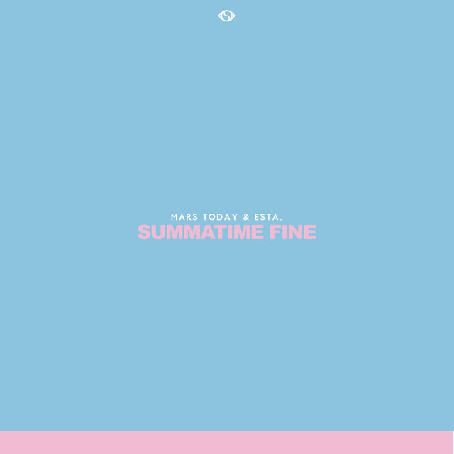Summatime Fine - Single