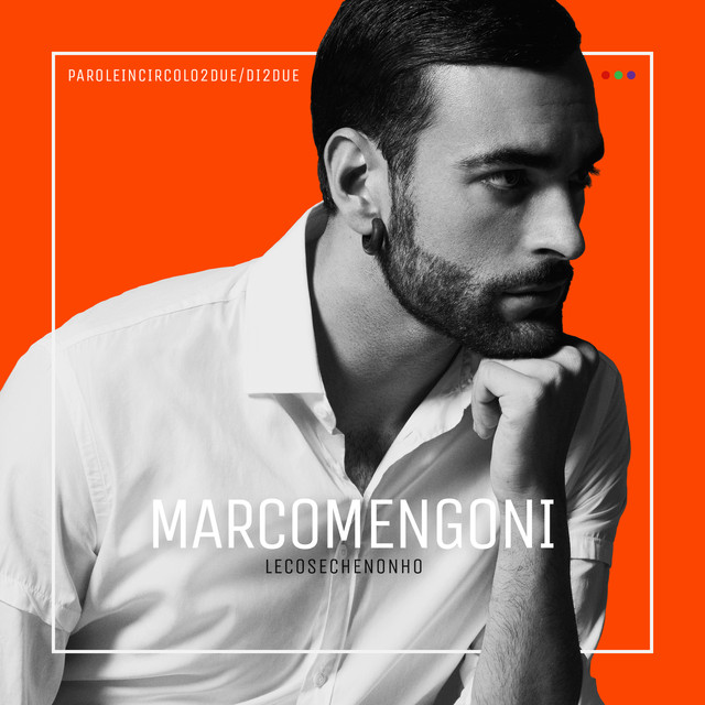 Album cover for Le cose che non ho by Marco Mengoni