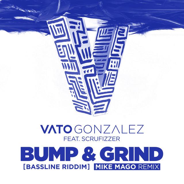 Bump & Grind (Bassline Riddim) [Mike Mago Remix]