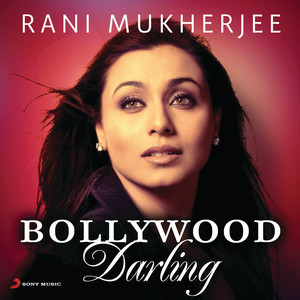 Rani Mukherjee: Bollywood Darling Albümü