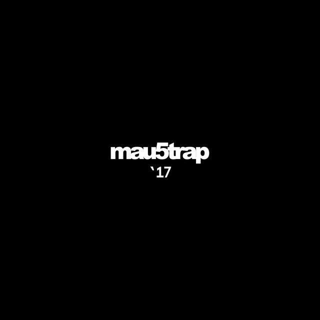 Album cover for mau5trap '17 by Various Artists