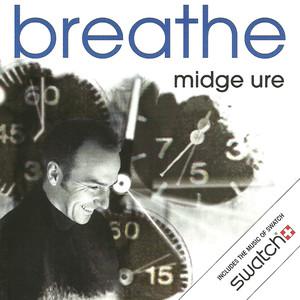 Breathe - Midge Ure