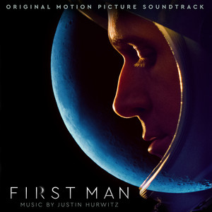 First Man  - Justin Hurwitz