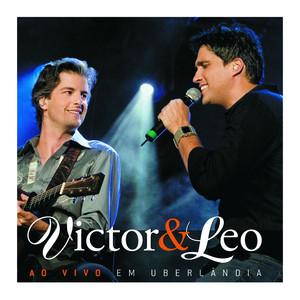 Victor & Leo Ao Vivo Em Uberlândia - Victor E Leo