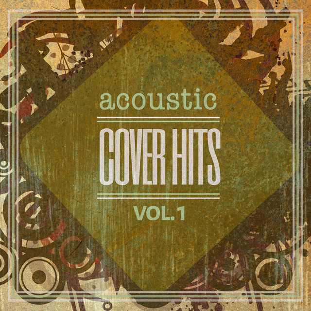 Acoustic Cover Hits, Vol. 1