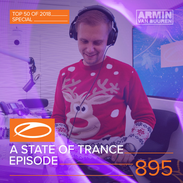 ASOT 895 - A State Of Trance Episode 895 (Top 50 Of 2018 Special)