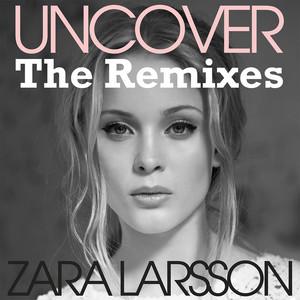 Uncover (The Remixes) Albümü