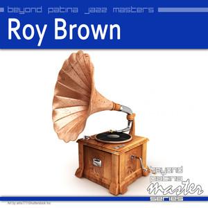 Beyond Patina Jazz Masters: Roy Brown album