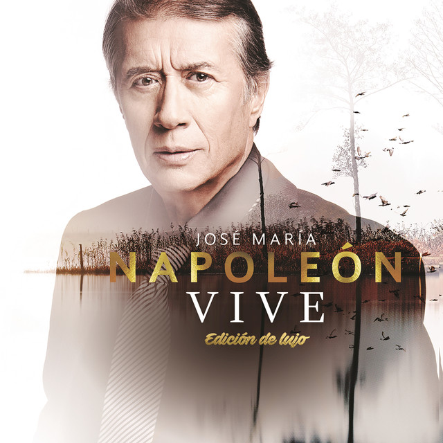 Album cover for Vive (Edición De Lujo) by José Maria Napoleón