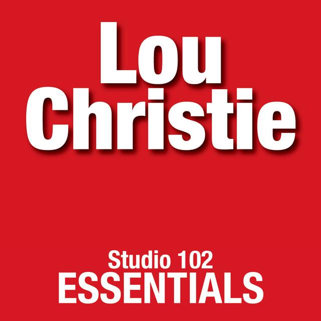 Lou Christie: Studio 102 Essentials