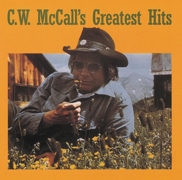C. W. McCall's Greatest Hits