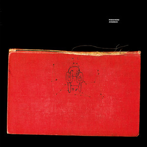Amnesiac - Radiohead