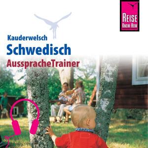 Reise Know-How Kauderwelsch AusspracheTrainer Schwedisch Audiobook