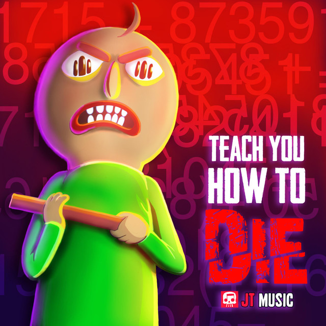 Teach You How to Die