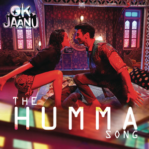 "The Humma Song (From ""OK Jaanu"") Albümü"