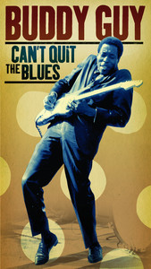 Can't Quit the Blues album