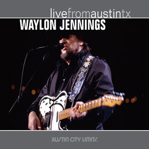Live from Austin, TX: Waylon Jennings album