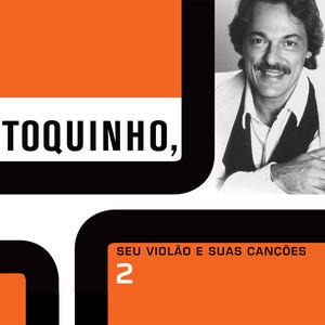 Vinicius de Moraes, Toquinho Escravo Da Alegria cover