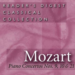 Reader's Digest Classical Collection - Mozart: Piano Concertos Nos. 9, 10 21 album