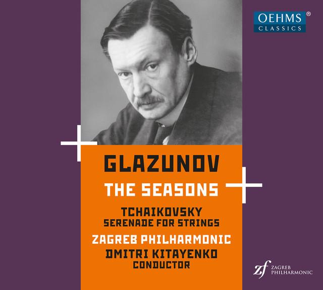 Album cover for Glazunov: The Seasons, Op. 67 - Tchaikovsky: Serenade for Strings, Op. 48 by Alexander Glazunov, Zagreb Philharmonic Orchestra, Dmitri Kitayenko