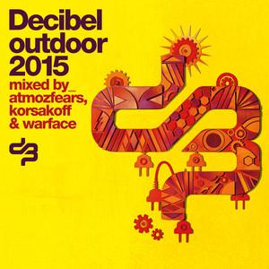 Decibel Outdoor 2015 Albumcover