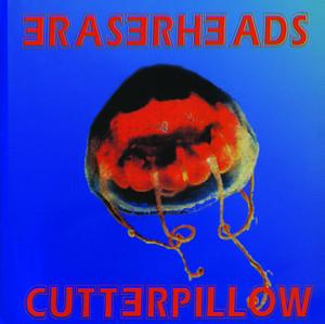 Cutterpillow - Eraserheads