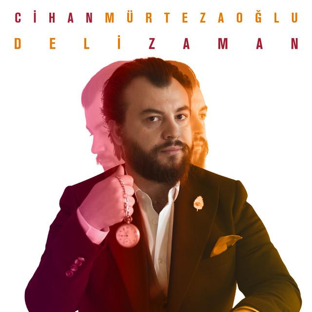 Album cover for Deli Zaman by Cihan Mürtezaoğlu