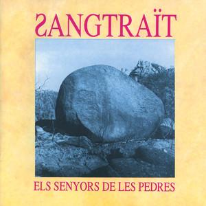 Els Senyors de Les Pedres - Sangtraït