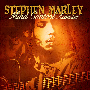 Mind Control Acoustic - Stephen Marley
