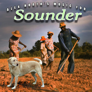 Alex North's Music for Sounder