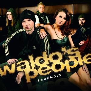 Waldo's People - Paranoid
