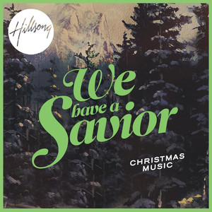 We Have a Savior - Hillsong