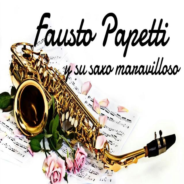 Fausto Papetti y Su Saxo Maravilloso