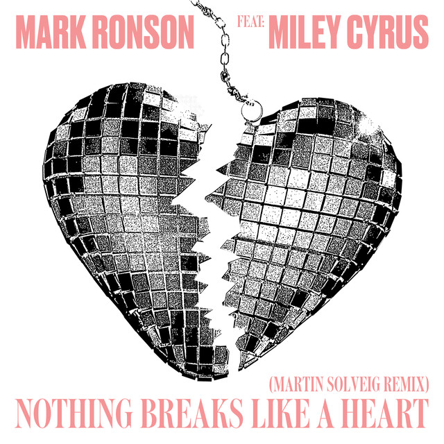 Nothing Breaks Like a Heart (Martin Solveig Remix)