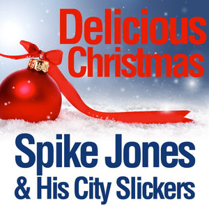 Spike Jones, His City Slickers Silent Night cover