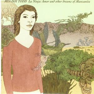 La Ninja: Amor and Other Dreams of Manzanita