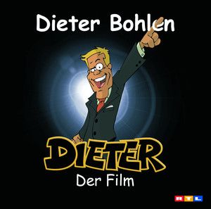 Dieter - der Film album