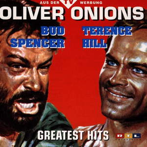 Oliver Onions - Bud Spencer/ Terence Hill Greatest Hits - Oliver Onions