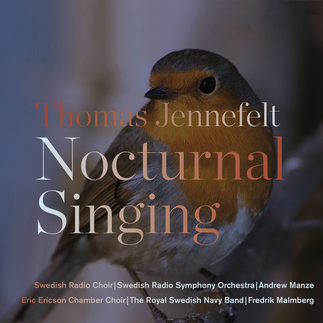 Thomas Jennefelt: Nocturnal Singing