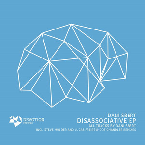 Copertina di Dani Sbert - Disassociative - Original Mix