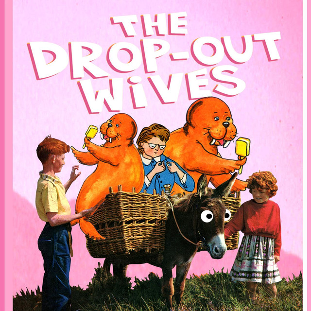 The Drop Out Wives tickets and 2019 tour dates