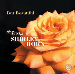 But Beautiful: The Best of Shirley Horn album