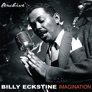 Billy Eckstine Imagination cover