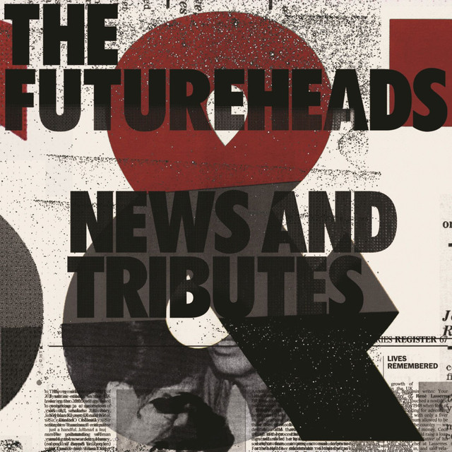The Futureheads News and Tributes album cover