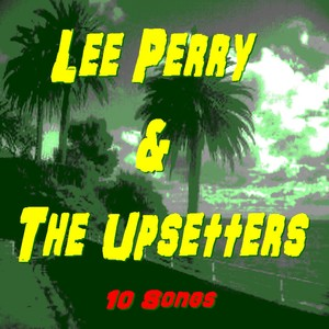 Lee Perry The Upsetters Some Of The Best