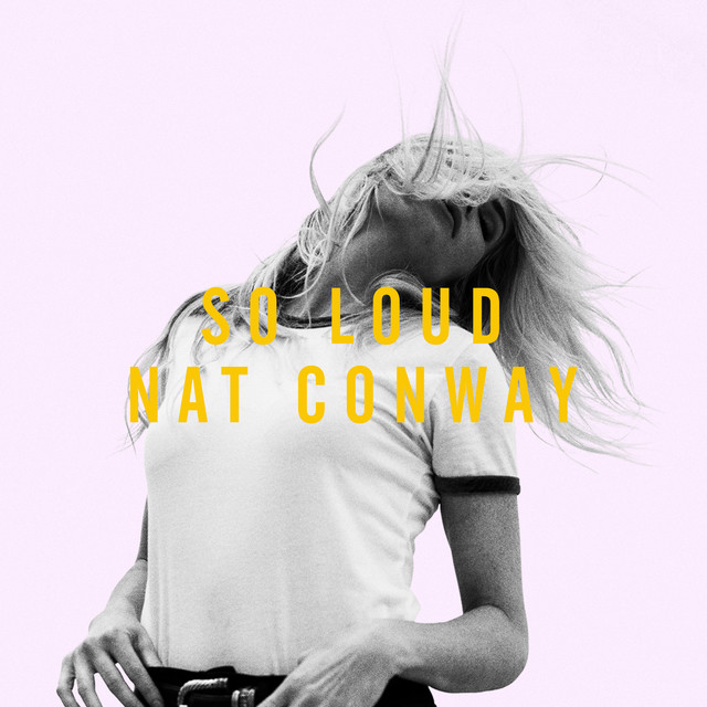 Image result for SO LOUD NAT CONWAY